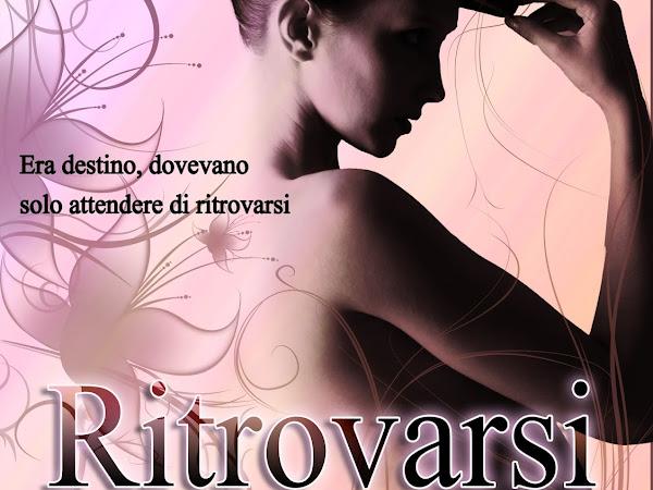#Presentazione:Ritrovarsi, passione inaspettata di Tiziana Cazziero