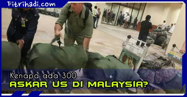 (Gambar) Sebab Kenapa 300 Askar US berada di Malaysia