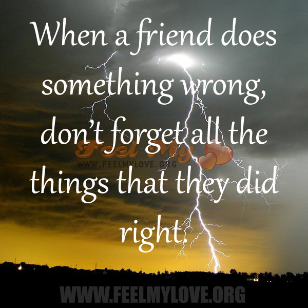 When a friend does something wrong