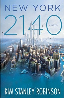 """New York 2140"" (Kim Stanley Robinson)"