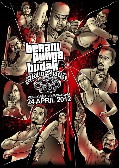 BERANI PUNYA BUDAK (2012)