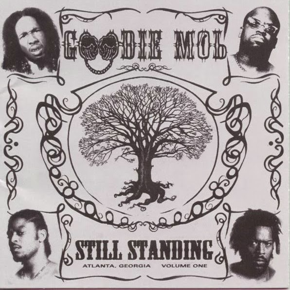 Goodie Mob - Still Standing Cover
