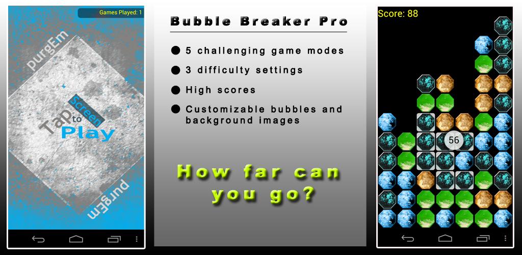 bubble breaker pro