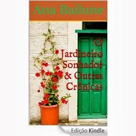 O Jardineiro Sonhador & Outras Crônicas