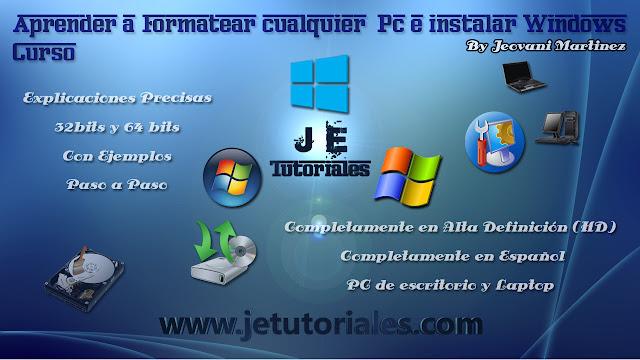 Curso - Aprender a Formatear cualquier Pc e instalar Windows