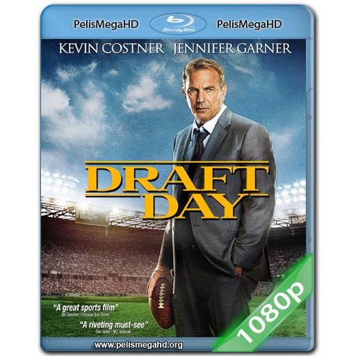 DRAFT DAY (2014) FULL 1080P HD MKV ESPAÑOL LATINO
