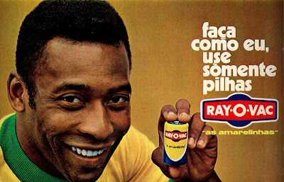 propaganda pilhas Ray O Vac - com Pelé - 1971; 1971; os anos 70; propaganda na década de 70; Brazil in the 70s, história anos 70; Oswaldo Hernandez;