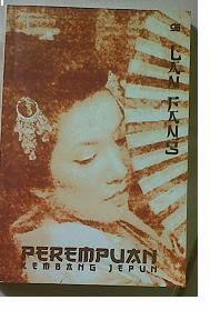 Novel Perempuan Kembang Jepun by Lan Fang