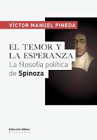 Víctor Manuel Pineda: El temor y la esperanza. La filosofía política de Spinoza (2015)