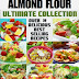 Almond Flour - Free Kindle Non-Fiction