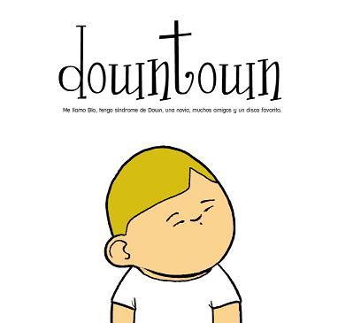"""Downtown"""" un cómic en defensa de niños con Síndrome de Down"""