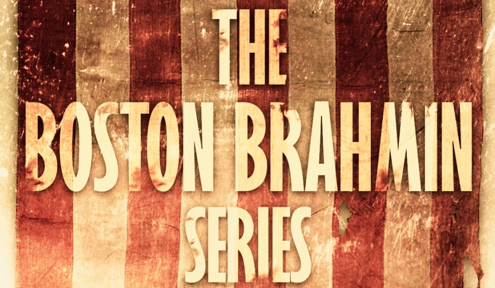 The Boston Brahmin Series