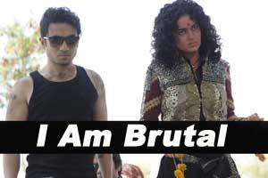 I Am Brutal