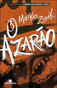 Joana leu: O azarão, de Markus Zusak