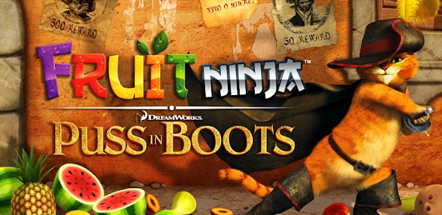 Download Fruit Ninja: Puss in Boots Apk