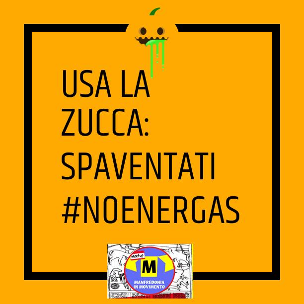 USA LA ZUCCA! #NOENERGAS
