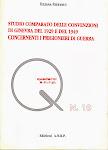 Studio Comparato delle convenzioni del 1929 e del 1949 concernenti i prigionieri di guerra