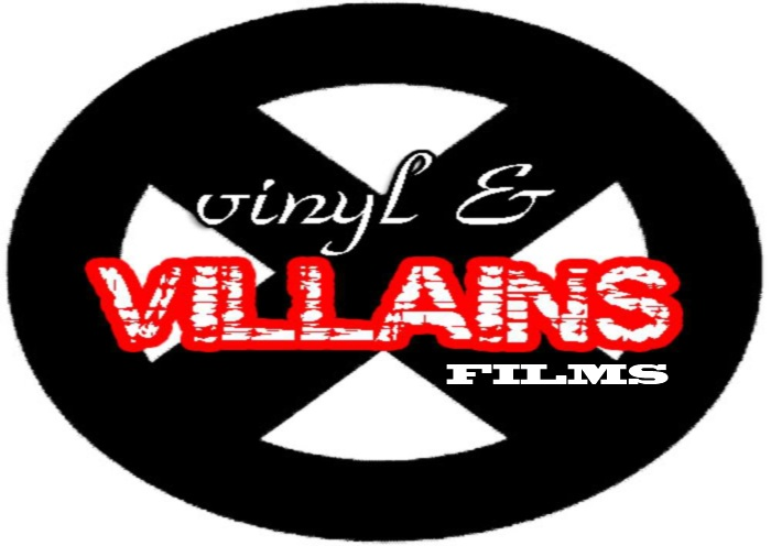 Vinyl & VILLAINS Films