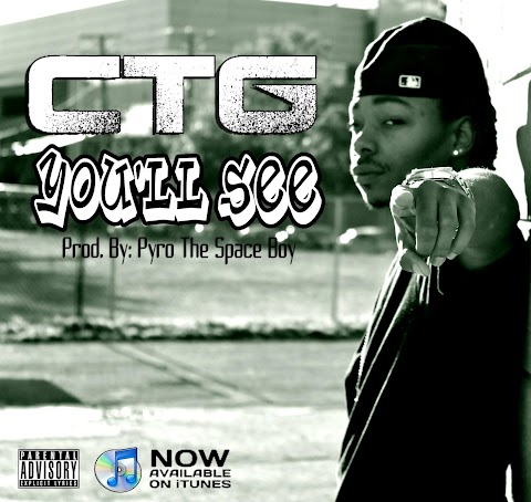 CTG - Youll See