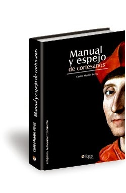 Manual y Espejo de Cortesanos (Martín Pérez) [Poderoso Conocimiento]