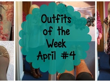 Outfits of the Week: April #4