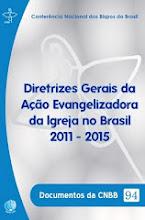 DIRETRIZES GERAIS DA AÇÃO EVANGELIZADORA DA IGREJA NO BRASIL