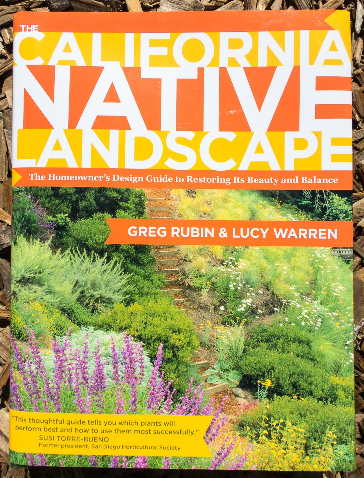The california native landscape by greg rubin and lucy warren for Garden design books