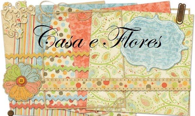 Casa & Flores