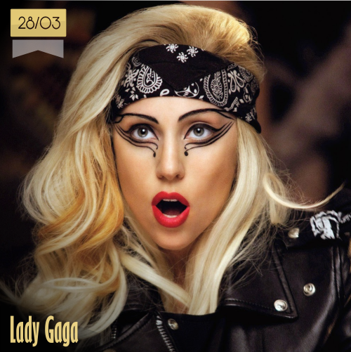 28 de marzo | Lady Gaga - @ladygaga | Info + vídeos