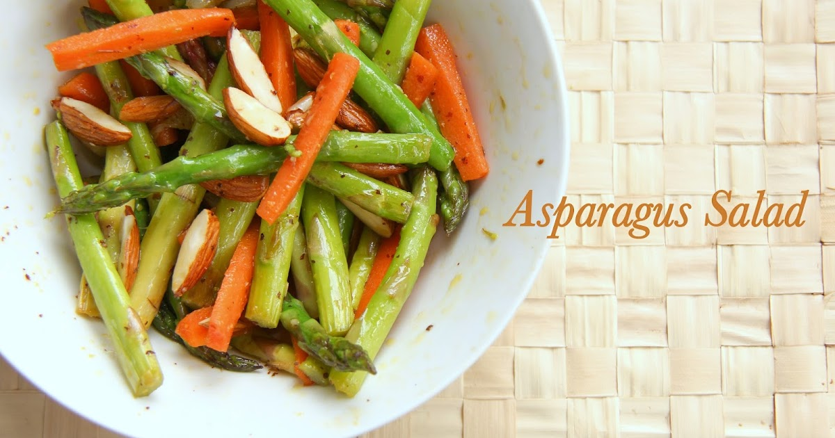 Asparagus Salad with Vinaigrette Dressing | Indian Food ...