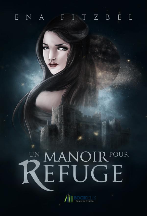 http://lacaverneauxlivresdelaety.blogspot.fr/2014/01/un-manoir-pour-refuge-de-ena-fitzbel.html