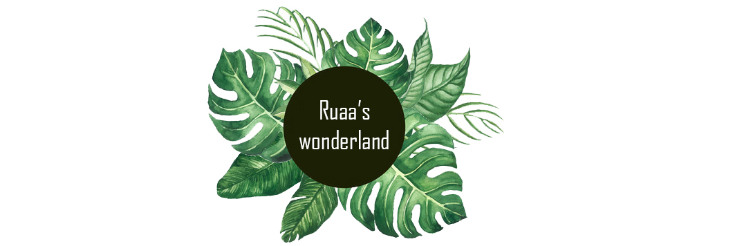 Ruaa's wonderland