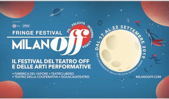 MILANO OFF FRINGE FESTIVAL 2019