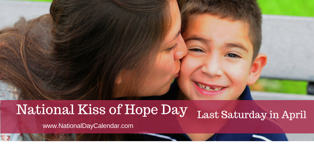 National Kiss of Hope Day