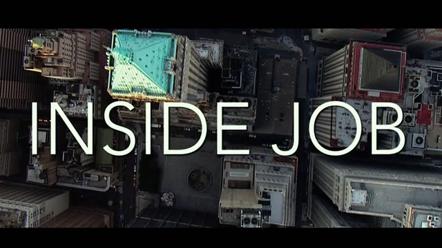 inside job documentary film Inside job is a documentary film about the financial crisis of 2007-20 перевод.