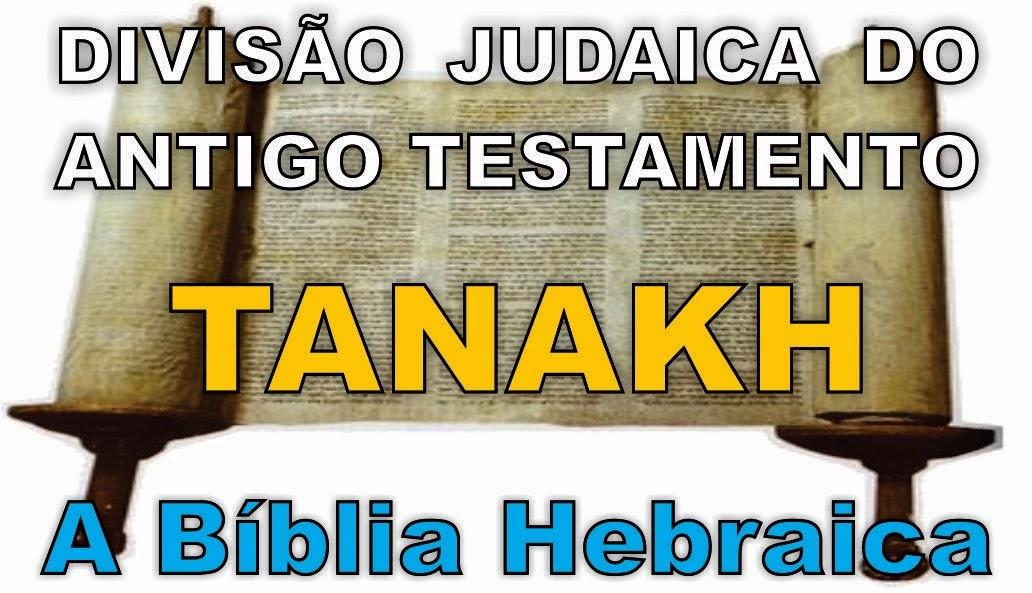Tanakh - A Bíblia Hebraica