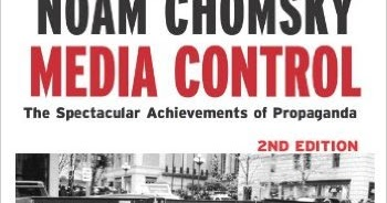 media control the spectacular achievements of Media control: the spectacular achievements of propaganda, noam chomsky.