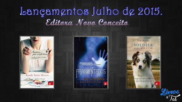 http://livrosetalgroup.blogspot.com.br/p/lancamentos-editora-novo-conceito-julho.html