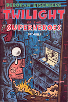 Twilight Of The Superheroes by Deborah Eisenberg is a collection of touching short stories about human relationships