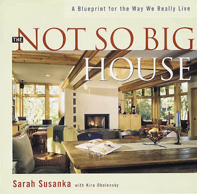 the- not -so-big-house-by-sarah-susanka