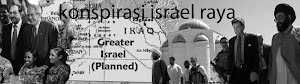 KONSPIRASI ISRAEL RAYA
