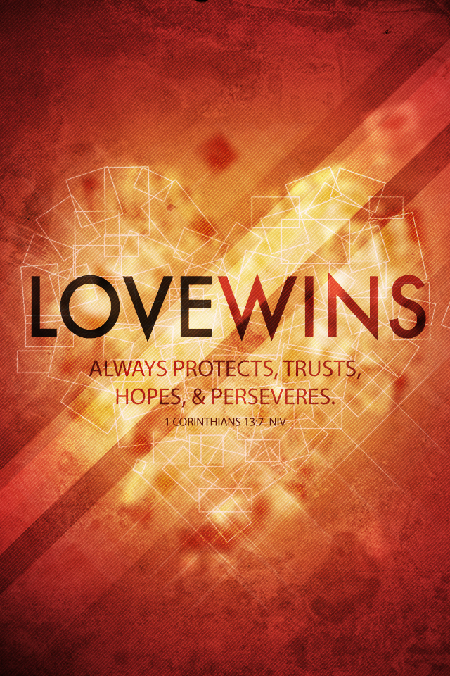 Love Wins Iphone Wallpaper : christian Wallpapers for Iphone and Android Mobiles ...