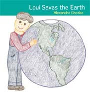 Loui Saves the Earth: BUY NOW!