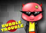 Bubble Trouble - Online