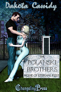 Polanski Brothers: Home of Eternal Rest by Dakota Cassidy