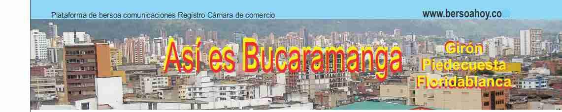 Así es Bucaramanga