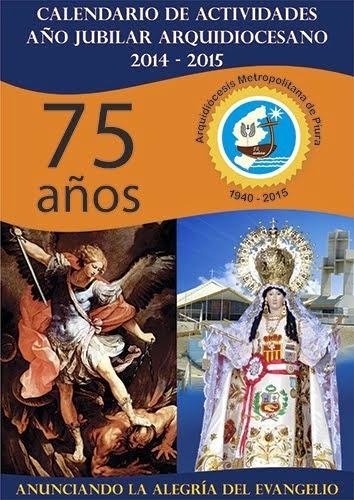 """""""75 Años anunciando la alegría del Evangelio"""