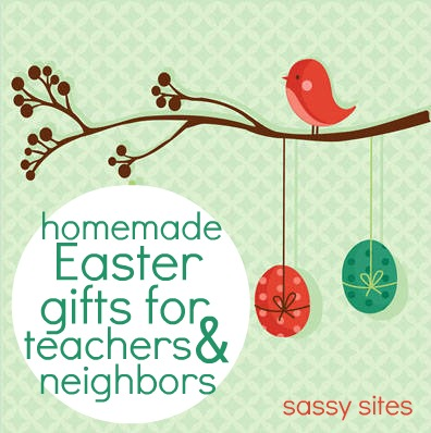 Sassy sites easter teacherneighbor gifts easter teacherneighbor gifts negle Image collections