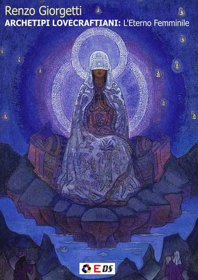 Archetipi lovecraftiani: l'Eterno Femminile, 2012, copertina