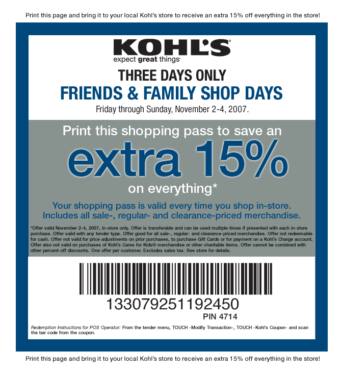 Kohl's will match competitors prices for in-store items only and you can use a 15% off coupon on top of the price match! Additional Tips: Get a Kohl's Charge Card and you will receive boat loads of coupons sent directly to your home.